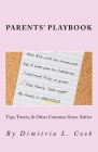 Parents Playbook: Tips, Tweets, & Other Common Sense Advice Cover Image