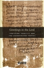 Greetings in the Lord: Early Christians in the Oxyrhynchus Papyri (Harvard Theological Studies #60) Cover Image
