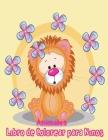 Animales Libro de Colorear para Niños: Libro de colorare para niños y niñas con 100 motivos de animales - Relajantes Libros Para Colorear Para Niños D Cover Image