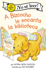 A Bizcocho le encanta la biblioteca: Biscuit Loves the Library (Spanish edition) (My First I Can Read) Cover Image
