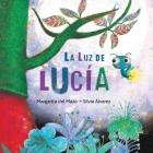 La Luz de Lucía (Lucy's Light) Cover Image