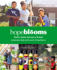 Hope Blooms: Plant a Seed, Harvest a Dream Cover Image