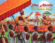 Sika Ahenfo: The Golden Kings Cover Image