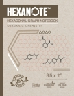 HEXANOTE Hexagonal Grap Notebook Oraganic Chemistry: Hexagonal Graph Paper Notebook for Drawing Organic Chemistry Structures and Geometry Honeycomb He Cover Image