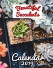 Beautiful Succulents Calendar 2019: Full-Color Portrait-Style Desk Calendar Cover Image