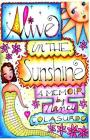 Alive in the Sunshine Cover Image