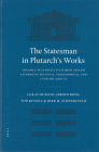 The Statesman in Plutarch's Works, Volume I: Plutarch's Statesman and His Aftermath: Political, Philosophical, and Literary Aspects (Mnemosyne #250) Cover Image