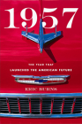 1957: The Year That Launched the American Future Cover Image