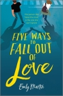 Five Ways to Fall Out of Love Cover Image