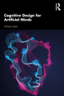 Cognitive Design for Artificial Minds Cover Image