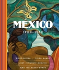 México 1900–1950: Diego Rivera, Frida Kahlo, José Clemente Orozco, and the Avant-Garde Cover Image