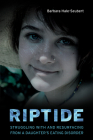 Riptide: Struggling with and Resurfacing from a Daughter's Eating Disorder Cover Image