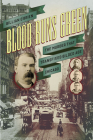 Blood Runs Green: The Murder That Transfixed Gilded Age Chicago (Historical Studies of Urban America) Cover Image