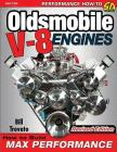 Oldsmobile V-8 Engines - Revised Edition: How to Build Max Performance Cover Image
