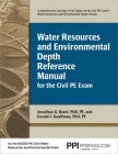 PPI Water Resources and Environmental Depth Reference Manual for the Civil PE Exam – A complete Reference Manual for the NCEES PE Civil Exam Cover Image