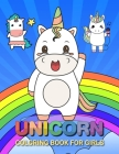 Unicorn Coloring Books for Girls: The Gang Unicorn Coloring Books For Girls 4-8 for Girls, Children, Toddlers, Kids Cover Image