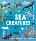 Ready, Set, Draw! Sea Creatures Cover Image