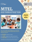 MTEL Early Childhood Study Guide 2019-2020: MTEL Early Childhood Test Prep and Practice Questions for the Massachusetts Tests for Educator Licensure Cover Image