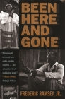Been Here and Gone (Brown Thrasher Books) Cover Image