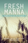 Fresh Manna: Reflections on the Gospels Cover Image
