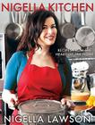 Nigella Kitchen: Recipes from the Heart of the Home Cover Image