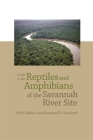 Guide to the Reptiles and Amphibians of the Savannah River Site Cover Image