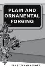 Plain and Ornamental Forging Cover Image