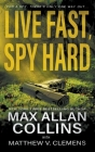 Live Fast, Spy Hard Cover Image