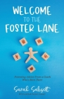 Welcome to The Foster Lane: Parenting Advice from a Coach Who's Been There Cover Image