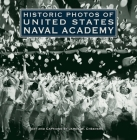 Historic Photos of United States Naval Academy Cover Image