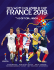 FIFA Women's World Cup France 2019: The Official Book Cover Image