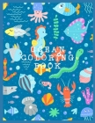 Ocean Coloring Book: Coloring Toy Gifts for Kids 2-4,4-8, Toddlers or Adult Relaxation - Large Print Ocean Animals Birthday Party Favors Gi Cover Image