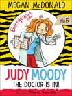 Judy Moody, M.D.: The Doctor Is In! Cover Image