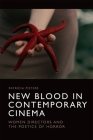 New Blood in Contemporary Cinema: Women Directors and the Poetics of Horror Cover Image