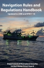 Navigation Rules and Regulations Handbook: Updated to LNM and NTM 7-18 Cover Image
