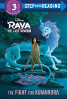 The Fight for Kumandra (Disney Raya and the Last Dragon) (Step into Reading) Cover Image