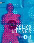 Zelko Wiener: Zwischen 0 Und 1. Kunst Im Digitalen Umbruch. Between 0 and 1. Art in the Digital Revolution. Cover Image