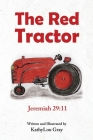 The Red Tractor: Jeremiah 29:11 Cover Image