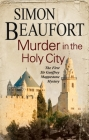 Murder in the Holy City: An 11th Century Mystery Set During the Crusades (Sir Geoffrey Mappestone Mystery #1) Cover Image