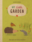 My Little Garden (A Natural World Board Book) Cover Image