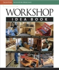Workshop Idea Book (Taunton Woodworking) Cover Image