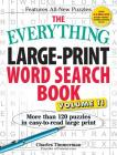 The Everything Large-Print Word Search Book, Volume 11: More Than 120 Puzzles in Easy-To-Read Large Print (Everything®) Cover Image