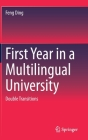 First Year in a Multilingual University: Double Transitions Cover Image