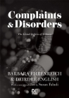 Complaints & Disorders [complaints and Disorders]: The Sexual Politics of Sickness (Contemporary Classics by Women (Feminist Press)) Cover Image