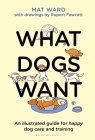 What Dogs Want Cover Image