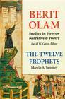 Berit Olam: The Twelve Prophets, 1: Volume 1: Hosea, Joel, Amos, Obadiah, Jonah Cover Image