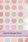 Food & Allergies Diary: Professional Log To Track Diet And Symptoms To Indentify Food Intolerances And Digestive Disorders Cover Image