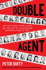 Double Agent: The First Hero of World War II and How the FBI Outwitted and Destroyed a Nazi Spy Ring Cover Image