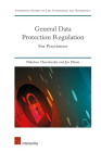General Data Protection Regulation: For Practitioners Cover Image