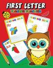 First Letter Tracing Practice: Activity Book for Boys, Girls and Toddlers 4-8, 8-12 Cover Image